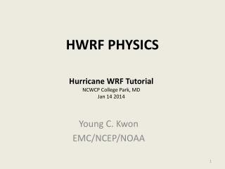 HWRF PHYSICS