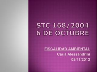 Stc  168/2004 6 de octubre