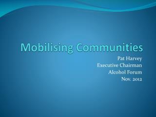 Mobilising Communities