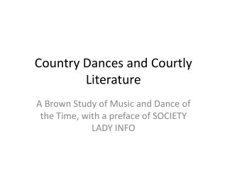 Country Dances and Courtly Literature