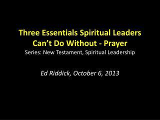 Ed Riddick, October 6, 2013