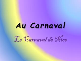 Au Carnaval