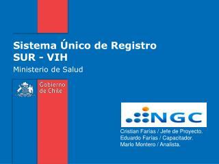 Sistema Único de Registro  SUR - VIH
