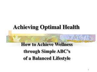 Achieving Optimal Health