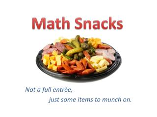Math Snacks