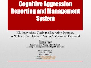 Cognitive Aggression Reporting and Management  System