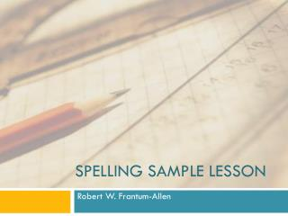 Spelling Sample Lesson