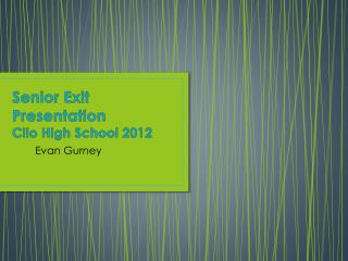 Senior Exit Presentation Clio High School 2012
