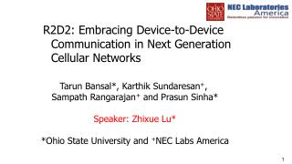 R2D2: Embracing Device-to-Device Communication in Next Generation Cellular Networks