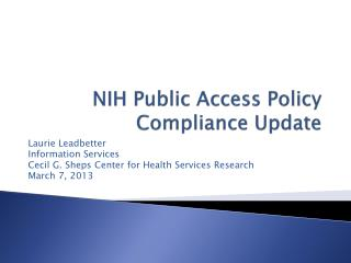 NIH Public Access Policy Compliance Update