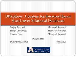 DBXplorer: A System for Keyword  B ased Search over Relational Databases