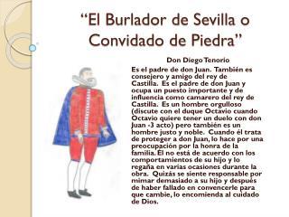 """""""El  Burlador  de  Sevilla  o  Convidado  de  Piedra """""""