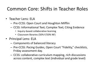 Common Core: Shifts in Teacher Roles