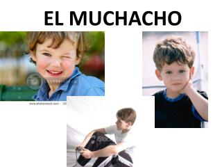 EL MUCHACHO