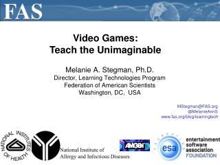 Melanie A. Stegman, Ph.D. Director, Learning Technologies Program