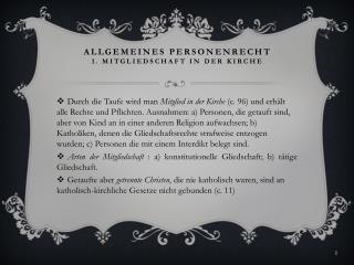 Allgemeines Personenrecht 1. Mitgliedschaft in der Kirche