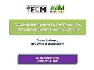 MAXIMIZING DORM ENERGY SAVINGS WITH INTELLIGENT HVAC CONTROLS