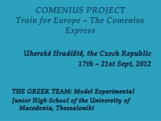 COMENIUS PROJECT Train for Europe – The Comenius Express
