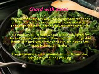 Chard  with dates