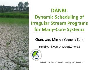 DANBI:  Dynamic Scheduling of Irregular Stream Programs for Many-Core Systems