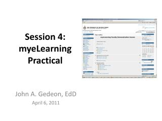 Session 4:  myeLearning Practical
