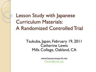 Lesson Study with Japanese Curriculum Materials:  A Randomized Controlled Trial