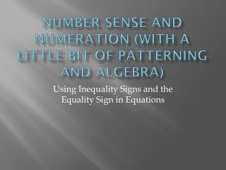 Number sense and numeration (with a little bit of patterning and algebra)
