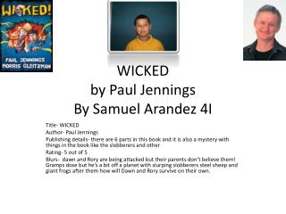 WICKED by Paul  Jennings By Samuel Arandez 4I
