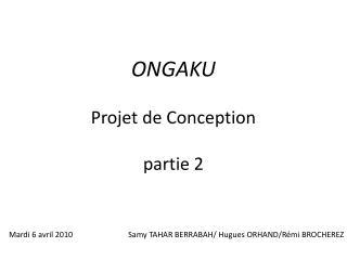 ONGAKU Projet de Conception partie 2