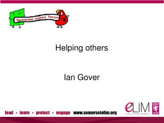 Helping others Ian Gover