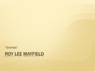Roy Lee Mayfield
