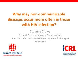 Why may non-communicable diseases occur more often in those with HIV infection?