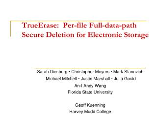 TrueErase :  Per-file Full-data-path  Secure Deletion for Electronic Storage