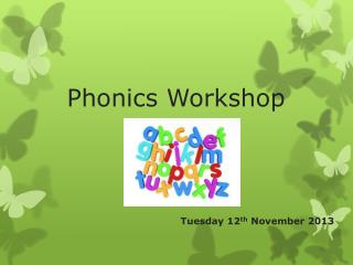 Phonics Workshop
