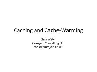 Caching and Cache-Warming