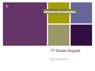 7 th  Grade English