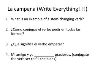 La campana ( Write Everything !!!!)