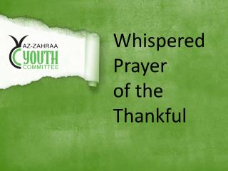 Whispered Prayer  of the Thankful
