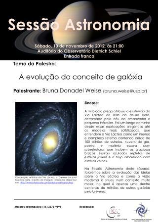 Sábado,  10  de novembro de 2012, às 21:00 Auditório do Observatório Dietrich  Schiel
