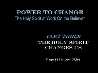 Power To Change The Holy Spirit at Wor