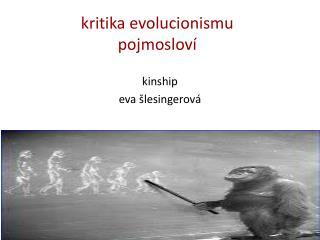 kritika evolucionismu pojmosloví
