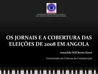 OS JORNAIS E A COBERTURA DAS ELEIÇÕES  DE 2008 EM ANGOLA