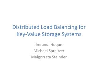 Distributed Load Balancing for Key-Value Storage Systems