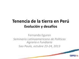 Tenencia de la tierra en Perú Evolución y desafíos