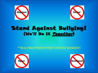 Stand Against Bullying! (We'll Do It  Together )