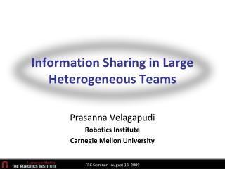 Information Sharing in Large Heterogeneous Teams