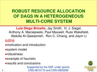 Robust Resource Allocation  of DAGs in a Heterogeneous  Multi-core System