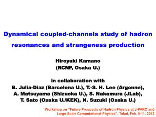 Dynamical coupled-channels  s tudy of  hadron r esonances and strangeness production