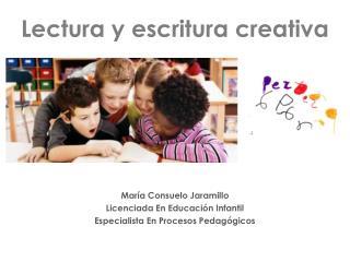 Lectura y escritura creativa