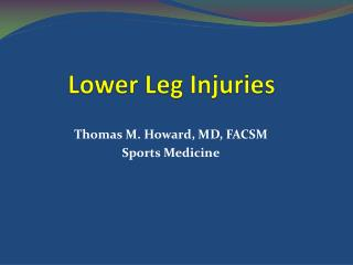 Lower Leg Injuries